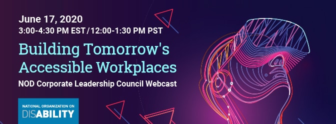 "June 17th - ""Building Tomorrow's Accessible Workplaces"" 