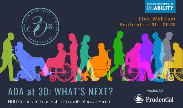 """ADA at 30: What's Next?"" Live Webcast Sept. 30th. NOD Corporate Leadership Council's Annual Forum, Hosted by Prudential"
