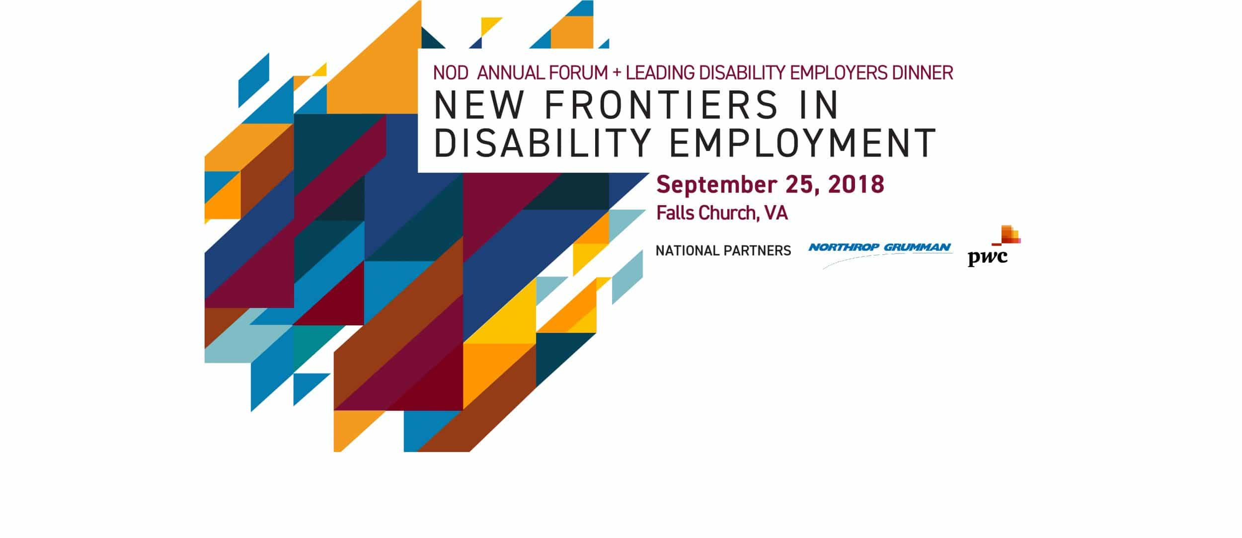 "ANNUAL FORUM + LEADING DISABILITY EMPLOYERS DINNER: ""NEW FRONTIERS IN DISABILITY EMPLOYMENT"" September 25, 2018"