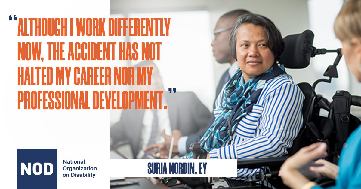 "Graphic featuring Suria Nordin of EY with quote: ""Although I work differently now, the accident has not halted my career nor my professional development."""