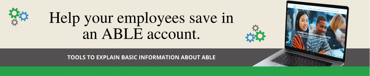 Help your employees save with ABLE accounts